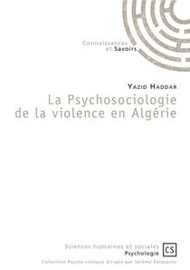 La Psychosociologie De La Violence En Algerie