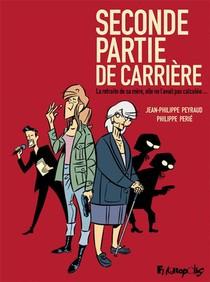 Seconde Partie De Carriere ; La Retraite De Sa Mere, Elle Ne L'avait Pas Calculee...