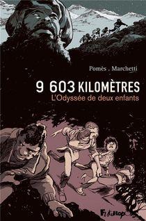 9 603 Kilometres ; L'odyssee De Deux Enfants