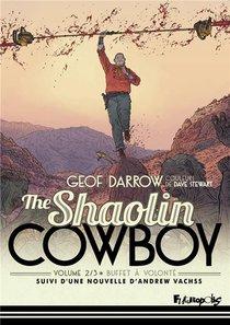 The Shaolin Cowboy T.2 ; Buffet A Volonte