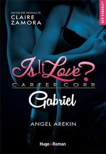 Is It Love ; Gabriel