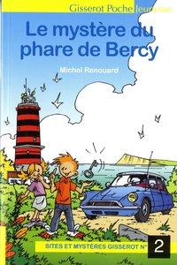 Sites Et Mysteres Gisserot - T02 - Le Mystere Du Phare De Bercy