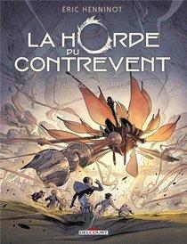 La Horde Du Contrevent T.2 ; L'escadre Frele