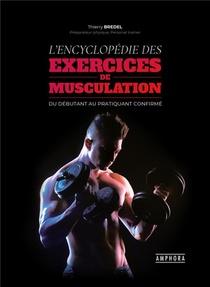 L'encyclopedie Des Exercices De Musculation