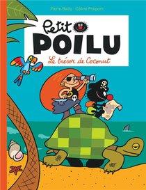 Petit Poilu T.9 ; Le Tresor De Coconut
