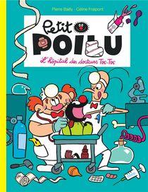 Petit Poilu T.11 ; L'hopital Des Docteurs Toc-toc