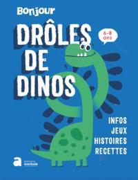 Droles De Dinos !