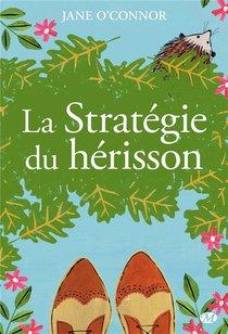 La Strategie Du Herisson