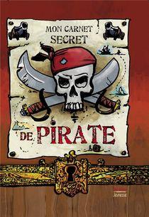 Mon Carnet Secret De Pirate
