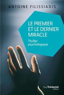 Le Premier Et Le Dernier Miracle