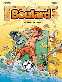 Boulard T.7 ; En Mode Vacances