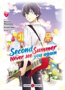 Second Summer, Never See You Again T.2
