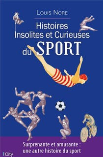 Histoires Insolites Du Sport