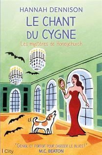 Les Mysteres De Honeychurch : Le Chant Du Cygne