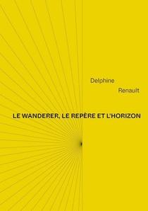 Le Wanderer, Le Repere Et L'horizon