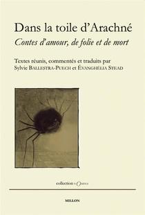 Dans La Toile D'arachne ; Contes D'amour, De Folie Et De Mort