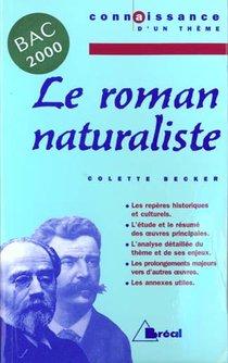 Le Roman Naturaliste ; Bac 2000 ; 1ere L, Es, S, Stt