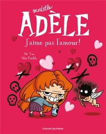Mortelle Adele T.4 ; J'aime Pas L'amour !