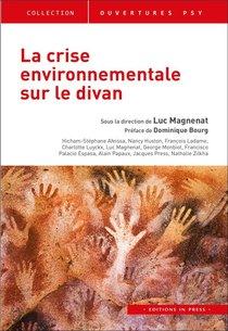 La Crise Environnementale Sur Le Divan ; Comment Agir ?