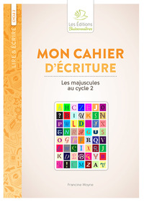 Mon Cahier D'ecriture Les Majuscules Au Cycle 2
