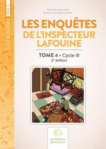 Les Enquetes De L'inspecteur Lafouine Volume Iv, 2e Edition Couleur (cycle 3)