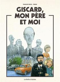 Giscard, Mon Pere Et Moi