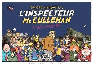 Encore Une Enquete De L'inspecteur Mc Cullehan : Du Rififi Au Gougou Bar