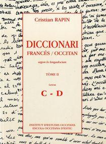 Diccionari Francés/occitan T.2 ; C-d