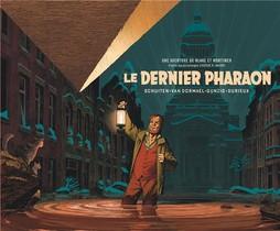 Autour De Blake Et Mortimer T.11 ; Le Dernier Pharaon