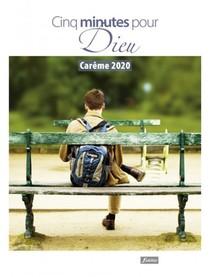Cinq Minutes Pour Dieu ; Careme (edition 2020)