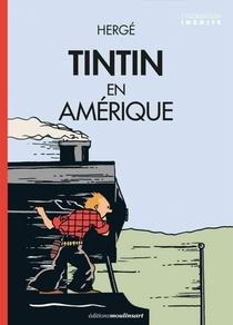 Herge - Tintin En Amerique Colorise - Locomotive