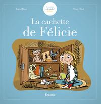 S'eveiller A La Philo - La Cachette De Felicie