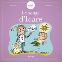 S'eveiller A La Philo - Le Songe D'icare