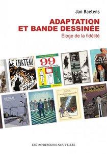 Adaptation Et Bande Dessinee ; Eloge De La Fidelite