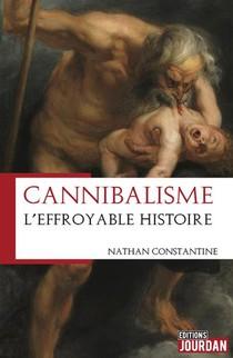 Cannibalisme ; L'effroyable Histoire