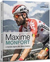 Maxime Monfort - T02 - Maxime Monfort - J'aurais Signe Des Deux Mains