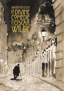 La Divine Comedie D'oscar Wilde