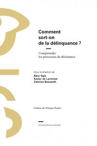 Comment Sort-on De La Delinquance ? - Comprendre Les Processus De Desistance