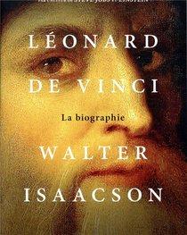 Leonard De Vinci ; La Biographie