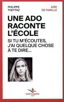Une Ado Raconte L'ecole : Si Tu M'ecoutes, J'ai Quelque Chose A Te Dire...