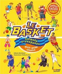 Le Basket Raconte Aux Enfants ; Petit Guide Illustre (edition 2020)