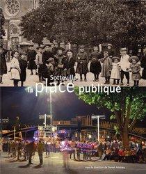 Sotteville La Place Publique
