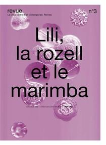 Lili, La Rozell Et Le Marimba # 3