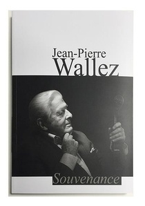 Jean-pierre Wallez, Souvenance