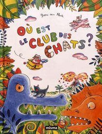 Ou Est Le Club Des Chats ?