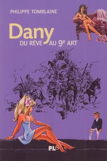 Dany, Du Reve Au 9e Art