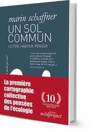 Un Sol Commun ; Lutter, Habiter, Penser