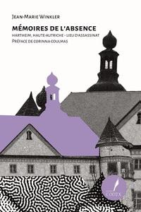 Memoire De L'absence - Hartheim Haut Autriche - Lieu D'assassinat - Livre