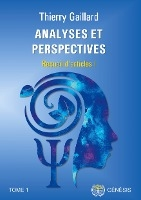 Analyses Et Perspectives - Recueil D'articles I