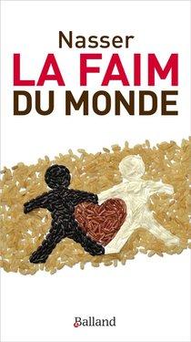 La Faim Du Monde